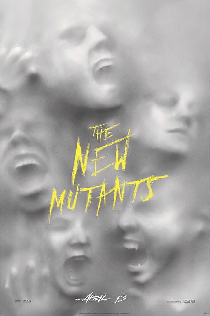 THE NEW MUTANTS / DỊ NHÂN THẾ HỆ MỚI